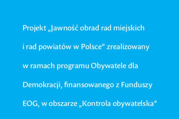 """""""Jawność obrad rad miejskich i rad powiatów w Polsce"""""""
